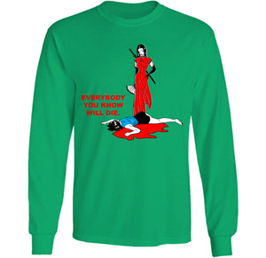 everybody you know will die green long sleeve by palm treat