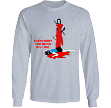 Load image into Gallery viewer, everybody you know will die ninja girl long sleeve grey