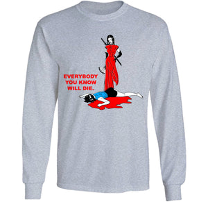 everybody you know will die ninja girl long sleeve grey