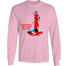 Load image into Gallery viewer, everybody you know will die long sleeve pink by palm treat