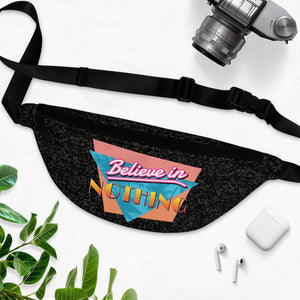 Believe in Nothing Waist Bag