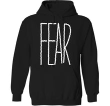 Load image into Gallery viewer, fear hoodie