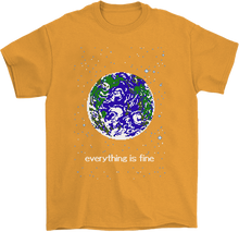 Load image into Gallery viewer, Everything is Fine T-Shirt