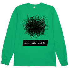 Load image into Gallery viewer, Nothing is Real L/S Tee