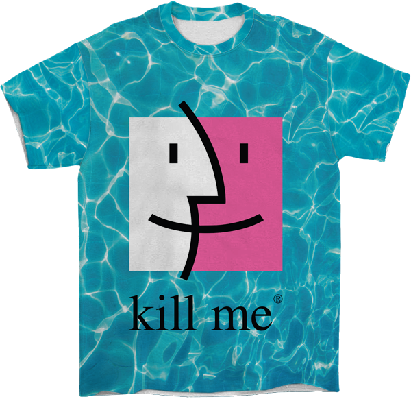 Kill Me All Over T-Shirt