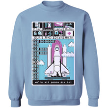 Load image into Gallery viewer, We're All Gonna Die, LOL Crewneck Sweatshirt