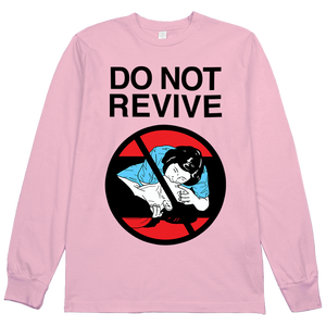Do Not Revive L/S Tee
