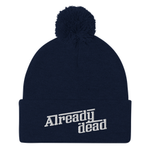 Load image into Gallery viewer, Already Dead Pom-Pom Beanie