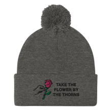 Load image into Gallery viewer, Take the Flower by the Thorns Pom-Pom Beanie