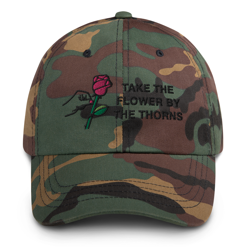 Take the Flower by the Thorns Dad Hat