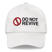 Load image into Gallery viewer, Do Not Revive Dad Hat