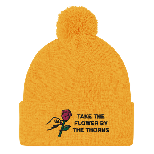 Take the Flower by the Thorns Pom-Pom Beanie