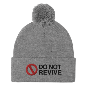 Do Not Revive Pom-Pom Beanie