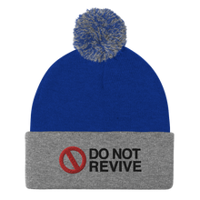 Load image into Gallery viewer, Do Not Revive Pom-Pom Beanie