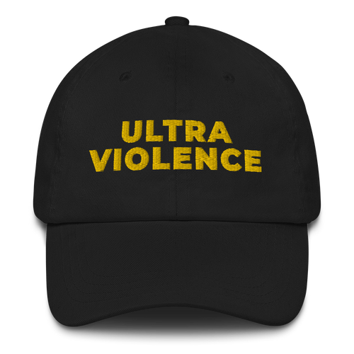 Ultra Violence Dad Hat