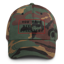 Load image into Gallery viewer, Dysentery Dad Hat