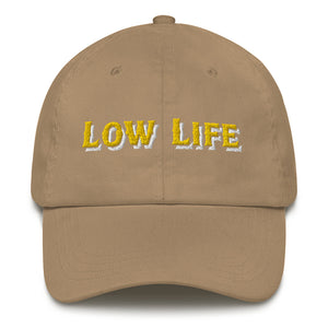 Low Life Dad Hat