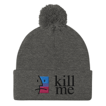 Load image into Gallery viewer, Kill Me Pom-Pom Beanie