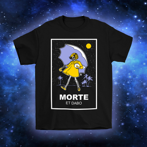 Morte Et Dabo (Dead & Gone) T-shirt