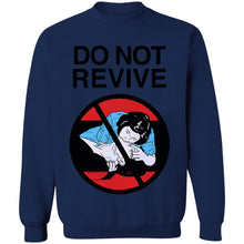 Load image into Gallery viewer, Do Not Revive Crewneck Sweatshirt