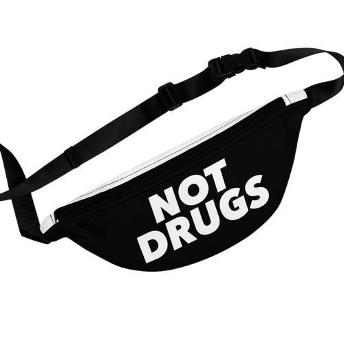 Not Drugs Waist Bag