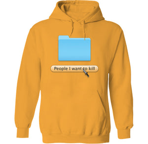 People I Want to Kill Hoodie