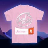 Dead Inside Silver Platinum T-Shirt (Multiple Colors Available)