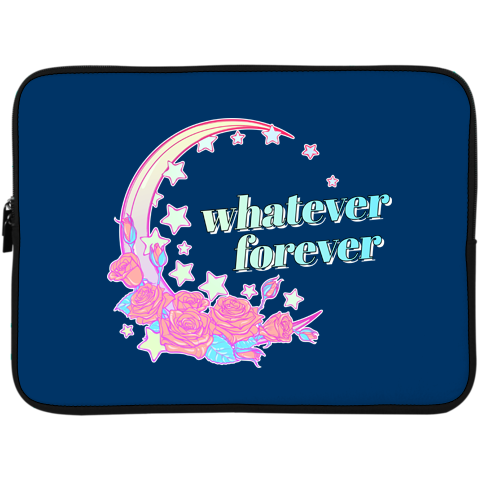 Whatever Forever Laptop Sleeve - 15 Inch