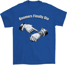 Load image into Gallery viewer, Boomers Finally Die T-Shirt by palm-treat.myshopify.com for sale online now - the latest Vaporwave & Soft Grunge Clothing