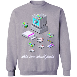 This Too Shall Pass Jumper