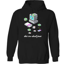 Load image into Gallery viewer, this too shall pass loading screen hoodie by palm treat