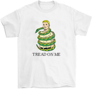 Tread on Me T-Shirt