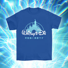 Load image into Gallery viewer, waiting to die magic kingdom t-shirt by palm treat