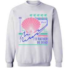 Load image into Gallery viewer, I'd Rather Be Dead Crewneck Sweatshirt