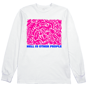 Hell is Other People L/S Tee