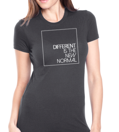 Different is the New Normal Women's T-Shirt