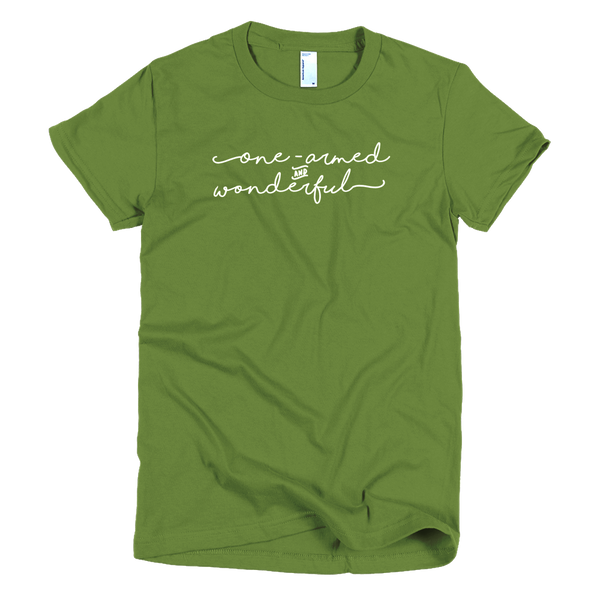 One-Armed & Wonderful Women's T-Shirt