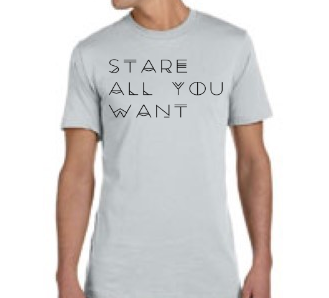 Stare All You Want Men's T-Shirt