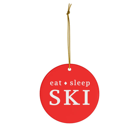 Eat Sleep SKI - Round Ceramic Ornament