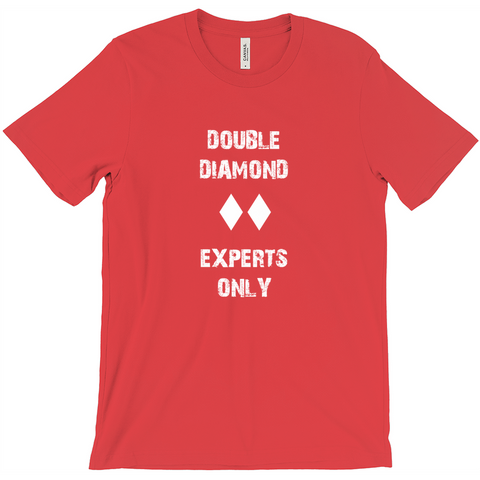 Double Diamond Experts Only - T-Shirt