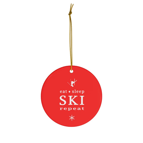 Eat Sleep SKI Repeat - Round Ceramic Ornament
