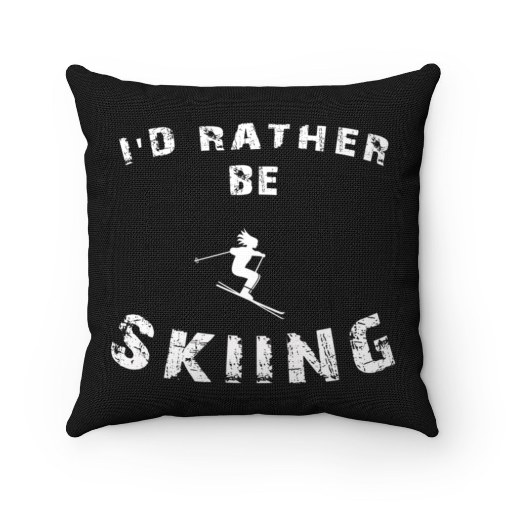 I'd Rather be Skiing - Throw Pillow