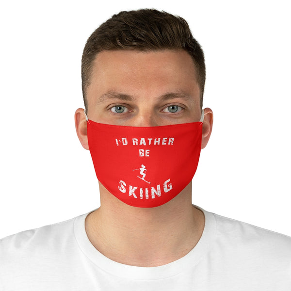 I'd rather be skiing - Fabric Face Mask