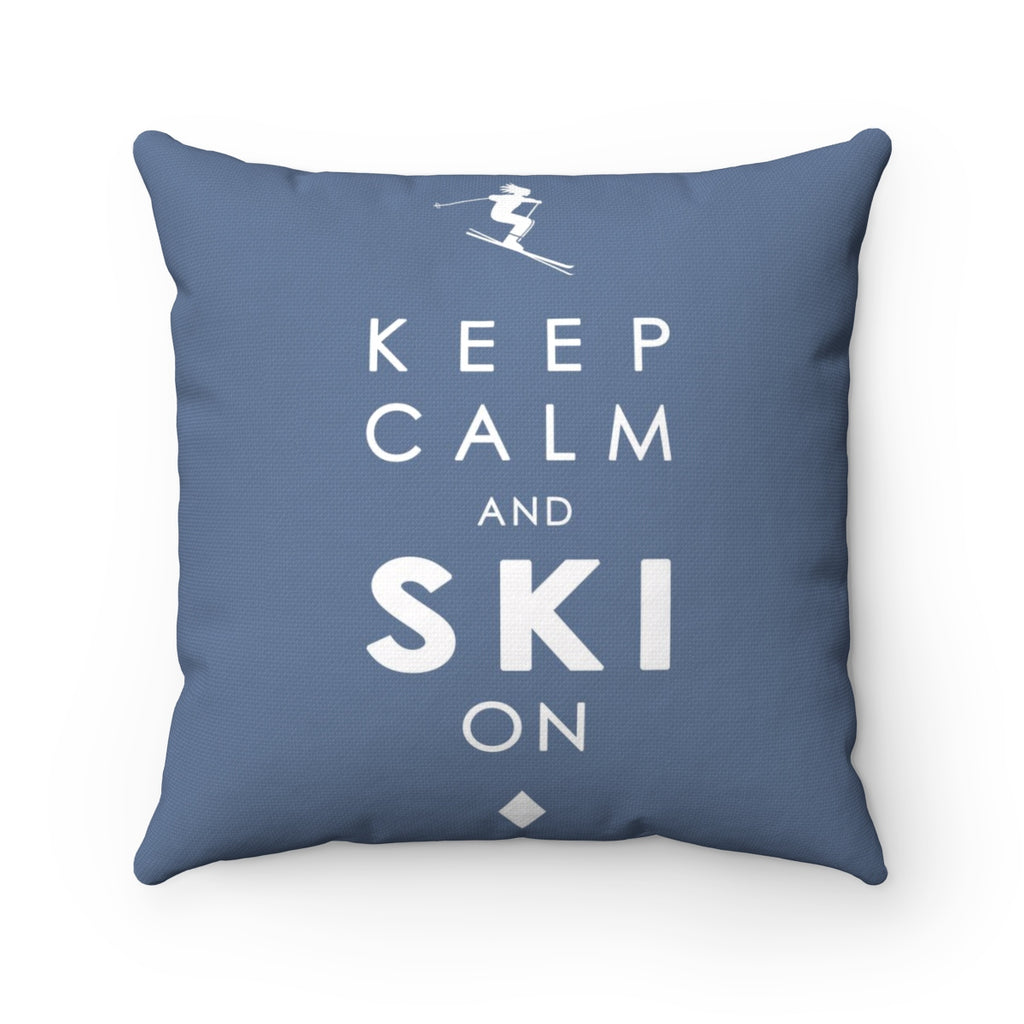 Keep Calm and Ski on - Pillow