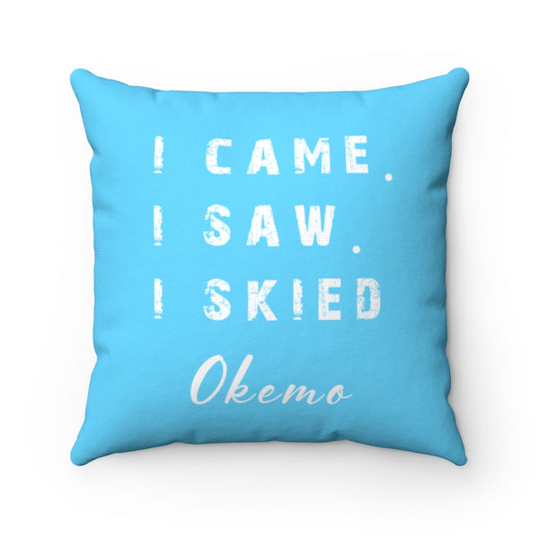 I skied Okemo - Pillow