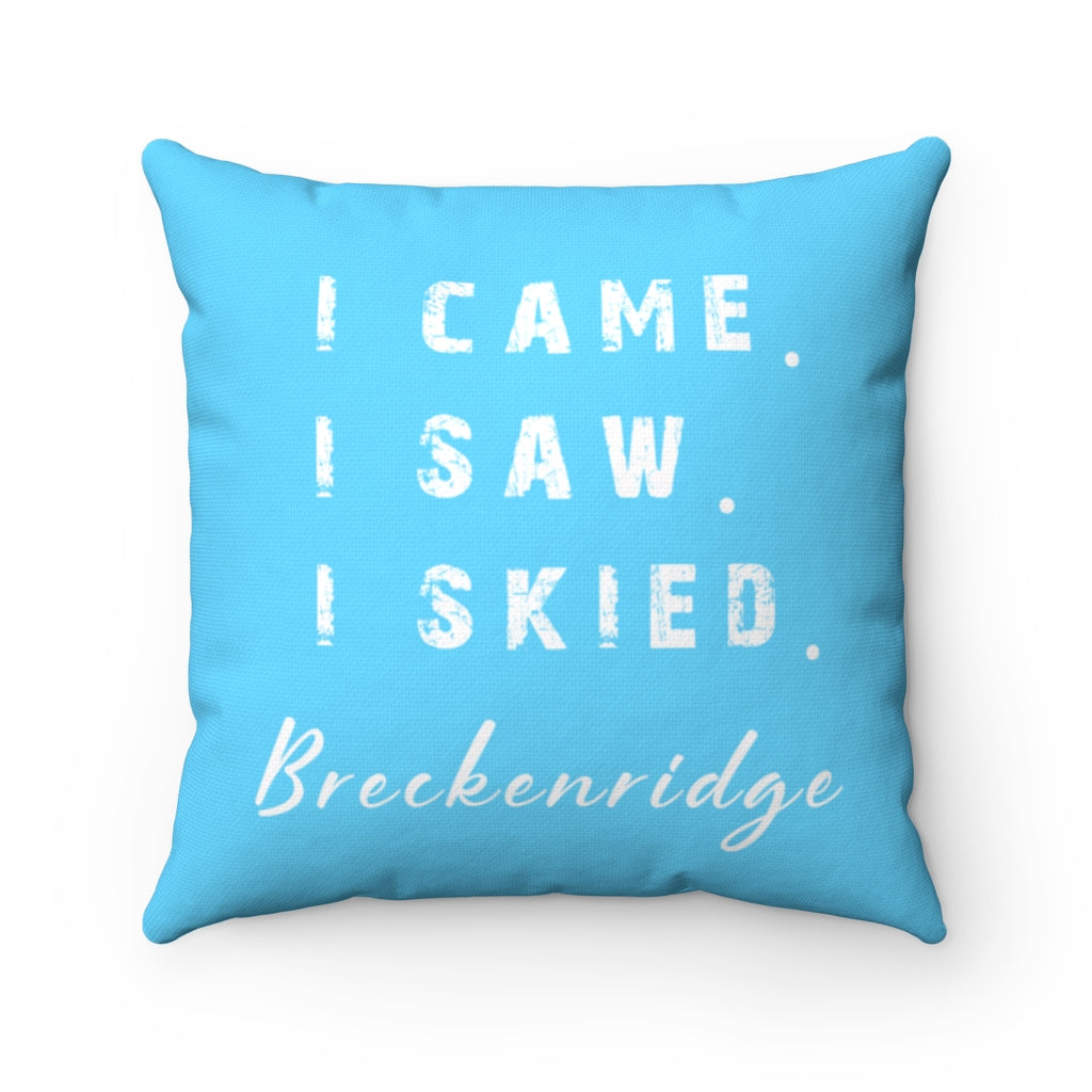 I skied Breckenridge - Pillow
