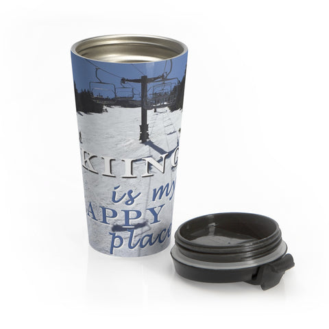 Skiing Is My Happy Place - Stainless Steel Travel Mug