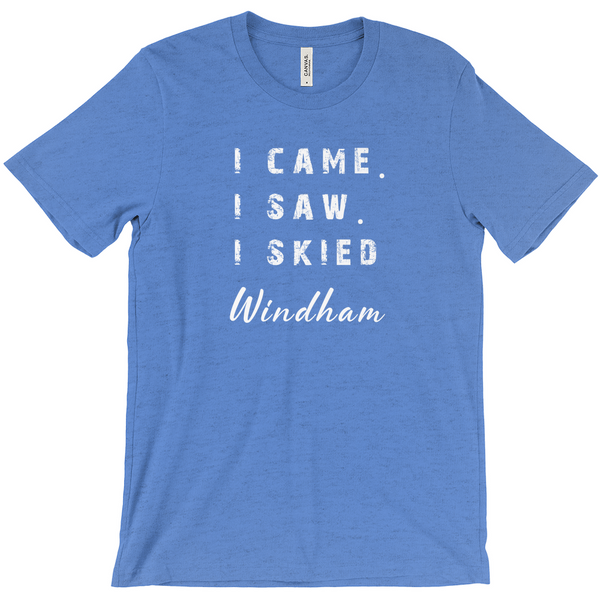 I came I saw I skied Windham - T-Shirt