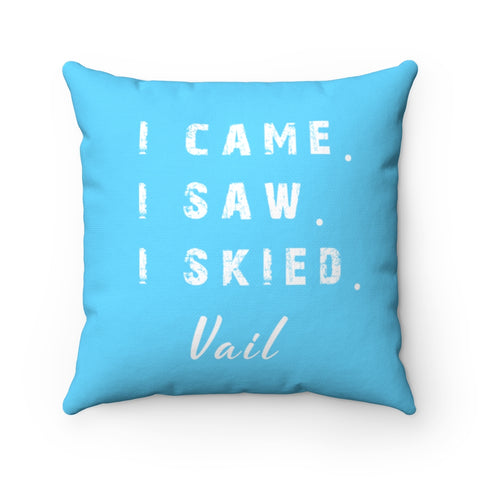 I skied Vail - Pillow