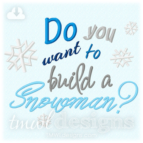 Want To Build A Snowman Embroidery